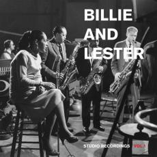// Holiday, Billie & Lester Young - Billie And Lester : Studio Recordings Vol. 1