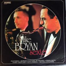 Bryan, Mike And His Sextet - Mike Bryan And His Sextet