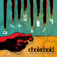 Chokehold - With This Thread I Hold On