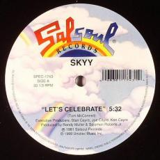 // Skyy - Let\'s Celebrate / Call Me / First Time Around
