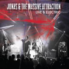 Jonas & The Massive Attraction - Live & Electric