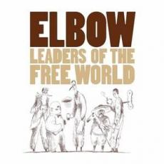 // Elbow - Leaders Of The Free World