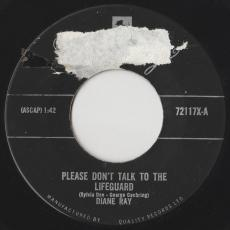 Ray, Diane - Please Don\'t Talk To The Lifeguard / That\'s All I Want From You ( Vg- )