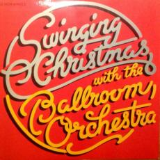 Ballroom Orchestra - Swinging Christmas With The Ballroom Orchestra