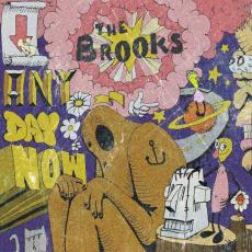 Brooks, The - Any Day Now