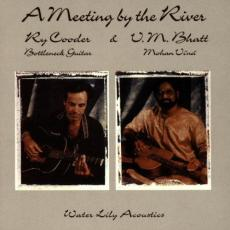Cooder, Ry/Vishwa Mohan Bhatt - A Meeting By The River
