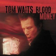 Waits, Tom - Blood Money