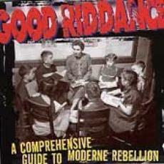 Good Riddance - A Comprehensive Guide To..