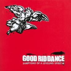 Good Riddance - Symptons Of A Leveling Spirit