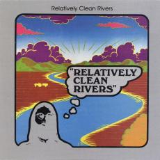 Relatively Clean Rivers - Relatively Clean Rivers