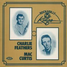 / Feathers, Charlie / Mac Curtis  - Rockabilly Kings