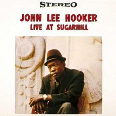 Hooker, John Lee - Live At Sugar Hill