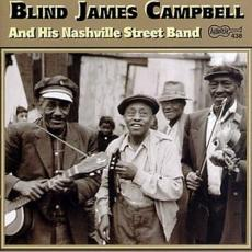 Campbell, Blind James  - And His Nashville Street Band