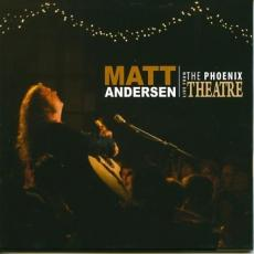 / Andersen, Matt - Live From The Phoenix Theatre