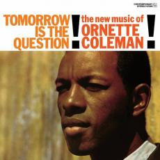 // Coleman, Ornette - Tomorrow Is The Question! (180gr)