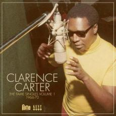 Carter, Clarence - The Fame Singles Vol. 1: 1966-70