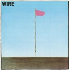 Wire - Pink Flag (remastered)